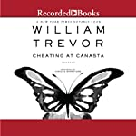 Cheating at Canasta: Short Story Collection | William Trevor