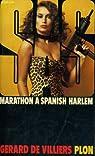 SAS, tome 48 : Marathon à Spanish Harlem par Gerard De Villiers