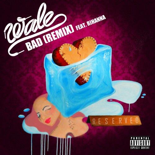 Bad (Remix) [feat. Rihanna] [E...