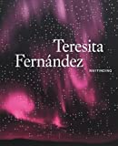 img - for Teresita Fern ndez: Wayfinding book / textbook / text book