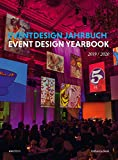 Event Design Yearbook 2019/2020 (English and German Edition)