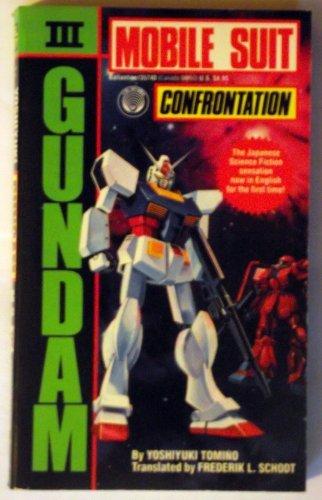Confrontation (Gundam: Mobile Suit #3)