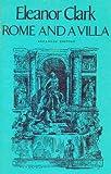 Rome and a Villa, Eleanor Clark, 0394709403
