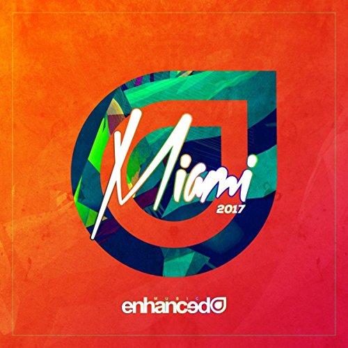 Enhanced Miami 2017 [Explicit]