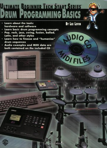 Ultimate Beginner Tech Start: Drum Programming Basics, Book & CD (includes General MIDI files) (Ultimate Beginner Tech Start Series(R)) Drum Midi Files