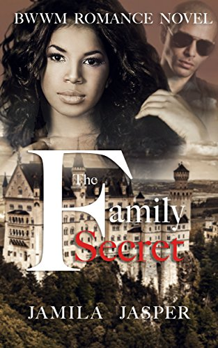 Download for free The Family Secret: BWWM Romance Novel For Adults