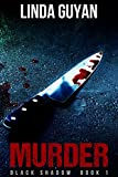 Murder (Black Shadow Book 1)