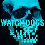 Watch_Dogs Original Game Soundtrack by Brian Reitzell