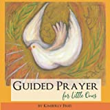 img - for Guided Prayer for Little Ones book / textbook / text book