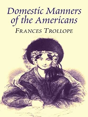 Fanny Trollope: The Life and Adventures of a Clever Woman