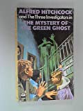 The Mystery of the Green Ghost, Robert Arthur and Alfred Hitchcock, 0394842588
