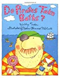 Do Pirates Take Baths?, Kathy Tucker, 080751697X