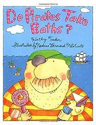 Do Pirates Take Baths?