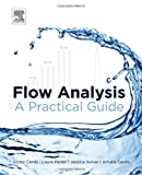 Flow Analysis : A Practical Guide, Cerda, Victor and Ferrer, Laura, 0444595961