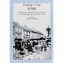 Feeding a City: York