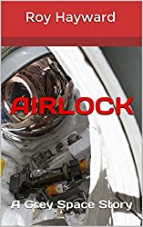 Airlock: A Grey Space Story
