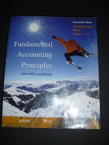 Fundamental Accounting Principles: with working papers, Vol. 1, Chapters 1-12