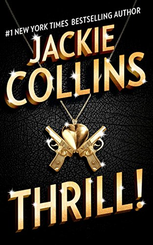 Thrill: A Novel (Kindle Collins Jackie Books)