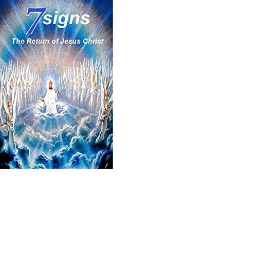 7 Signs The Return of Jesus - Return Macy
