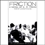 Friction | E.R. Frank