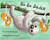 Go Go Sadie, Bonnie Lee, 1434986799