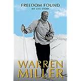 Freedom Found: My Life Story