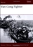 Viet Cong Fighter, Gordon L. Rottman, 1846031265