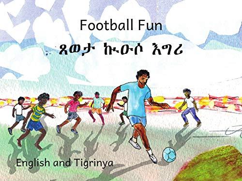 Football Fun: In English and Tigrinya (Ethiopia Football)