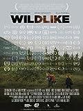 Wildlike [Blu-ray]