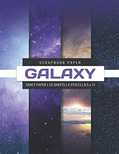 Galaxy Scrapbook Paper: Galaxy Craft Paper, Decorative Paper Pad, Designer Paper Pad For Scrapbooking, Printmaking, Origami DIY Craft Projects (Scrapbook Paper ()