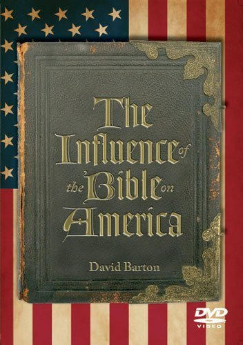 The Influence of the Bible on America by WallBuilders