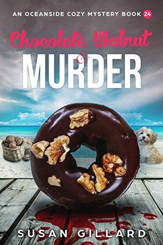 Walnut Four (Chocolate Walnut & Murder: An Oceanside Cozy Mystery - Book 24)