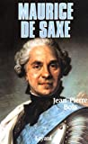 img - for Maurice de Saxe (French Edition) book / textbook / text book