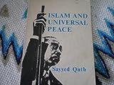Islam and Universal Peace, Qutb, Sayyid, 0892590076