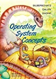 Operating System Concepts, Seventh Edition 7th edition by Silberschatz, Abraham, Galvin, Peter B., Gagne, Greg (2004) Hardcover