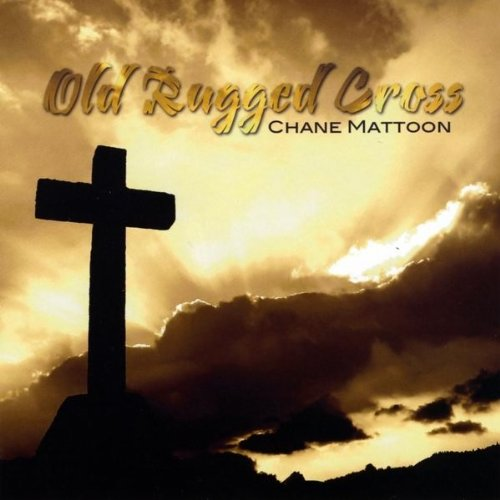 Old Rugged Cross By Chane Mattoon On Amazon Music
