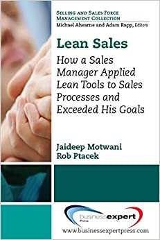 Book Lean Applications in Sales: How a Sales Manager Applied Lean Tools to Sales Processes and Exceeded His Goals