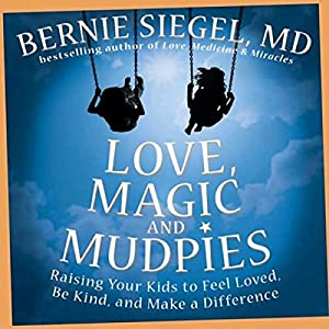Love, Magic, and Mudpies Audiobook