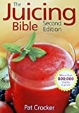 juicer bible - The Juicing Bible