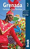 Grenada: Carriacou . Petite Martinique (Bradt Travel Guides) by Paul Crask (2012-07-23)