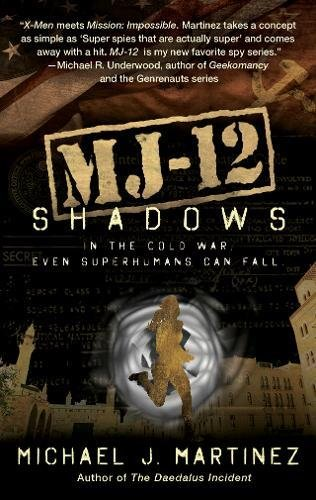 MJ-12: Shadows: A MAJESTIC-12 Thriller