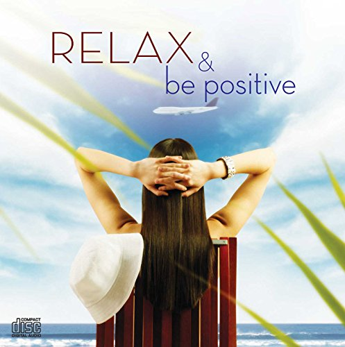 Relax and be Positive Audio CD