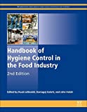 Handbook of Hygiene Control in the Food Industry, Second Edition (Woodhead Publishing Series in Food Science, Technology and Nutrition)