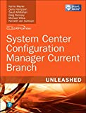 img - for System Center Configuration Manager Current Branch Unleashed book / textbook / text book