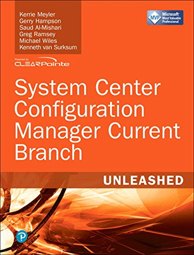 System Center Configuration Manager Current Branch (Current System)