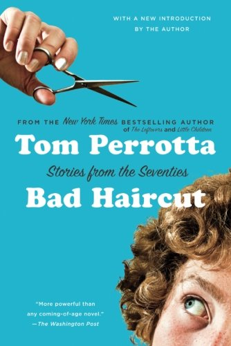 Bad Haircut: Stories from the Seventies (Best New York City Suburbs)