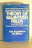 Introduction to the Theory of Quantized Fields, Bogoliubov, N. N. and Shirkov, D. V., 0471042234