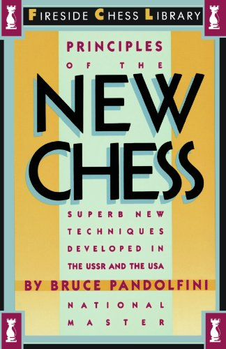 Principles of the New Chess (Fireside Chess Library)