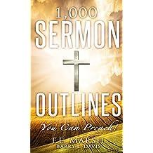 1,000 Sermon Outlines: You Can Preach!