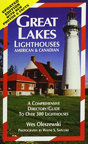 Great Lakes Lighthouses: American & Canadian : A Comprehensive Directory/Guide to Great Lake Lighthouses Americna & Canadian